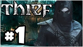 Thief Walkthrough PART 1 Let