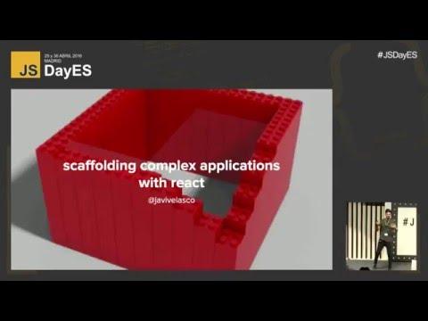 Scaffolding de aplicaciones complejas con React