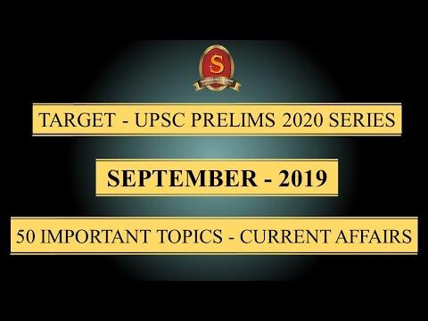target---upsc-prelims-2020-series-||-current-affairs-||-september-2019-||-50-important-topics-||
