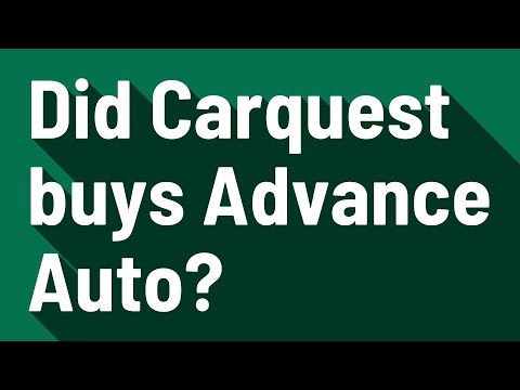 Did Carquest buys Advance Auto?