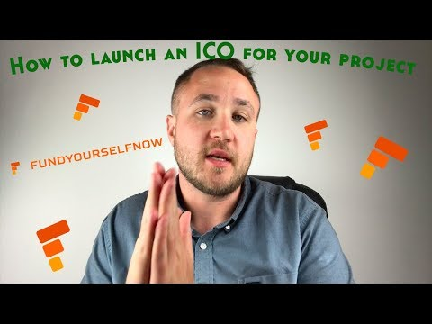 How To Launch an ICO For Your Startup | FUNDYOURSELFNOW ICO