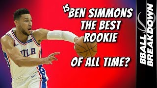 Is BEN SIMMONS The Best Rookie OF ALL TIME?