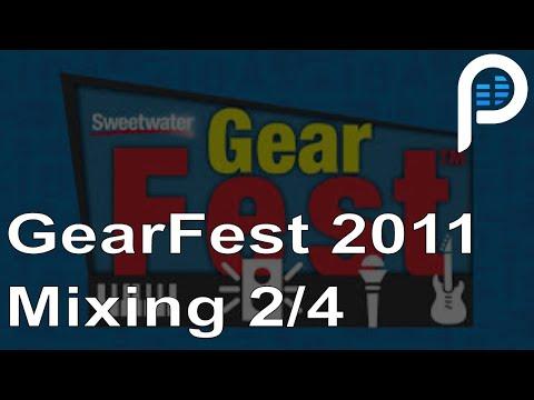 GearFest 2011: Mixing Vocals 2/4