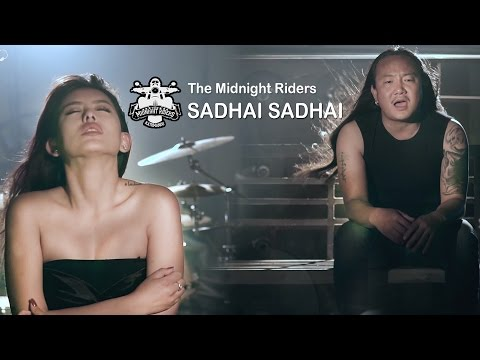Sadhai Sadhai - The Midnight Riders | New Nepali Pop Song 2017