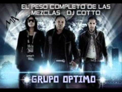 DJ Cotto Grupo Optimo Mix 2011