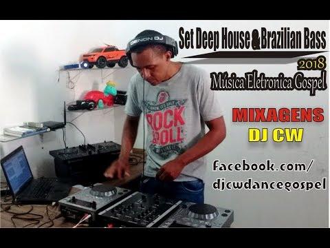 Set Deep House & Brazilian Bass 2018   Dj Cw