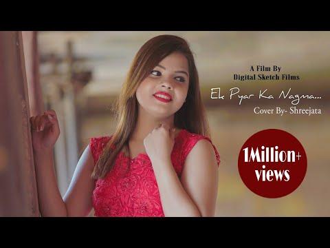 Ek Pyar Ka Nagma  Shreejata Upadhyay  Unplugged Cover  Film Shor