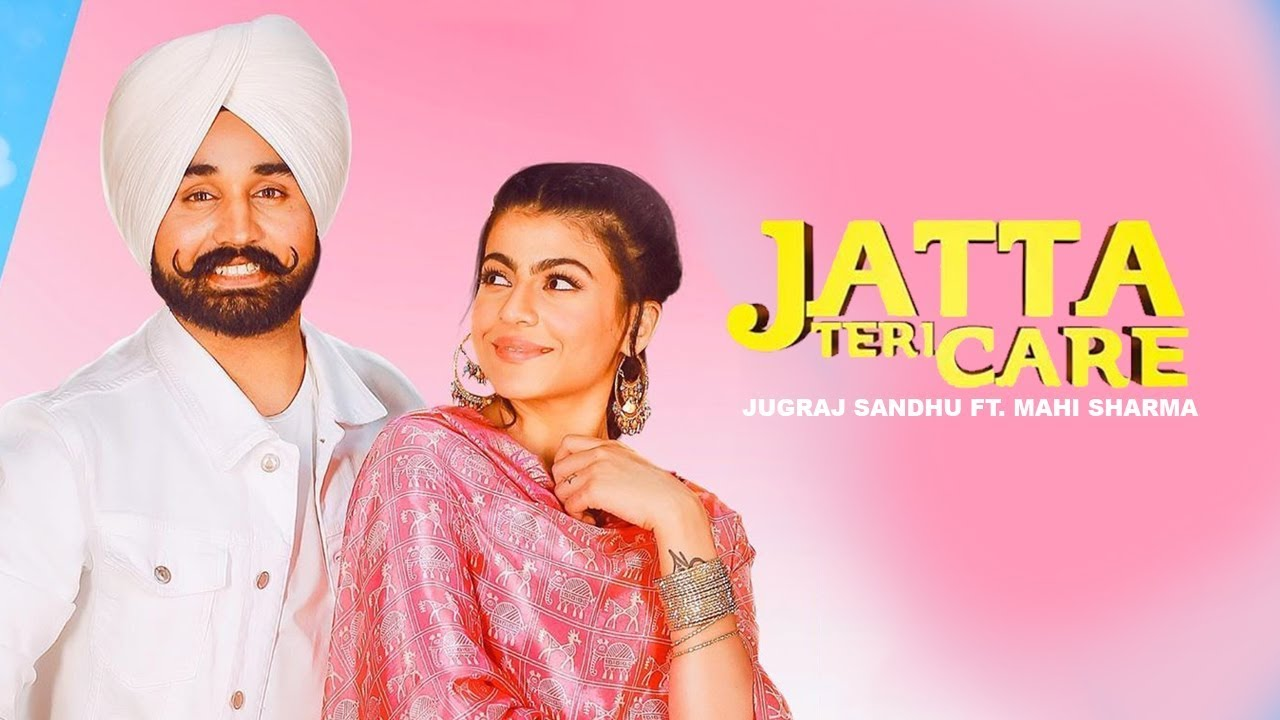 Image result for Jatta Teri Care  Jugraj Sandhu |  image