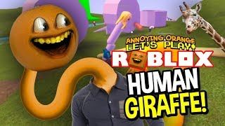 Roblox: Human Giraffe!! [Annoying Orange Plays]
