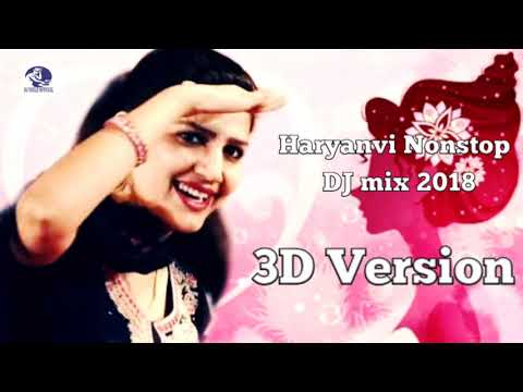 3D Version - New Haryanvi Nonstop DJ Songs - full Bass 3D Mix Sounds