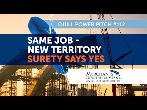 Merchants Stories - Same Job - New Territory, Surety Said Yes