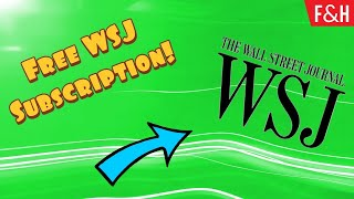 How To Get A Fŗee Wall Street Journal Subscription! - How To Read WSJ For Free!