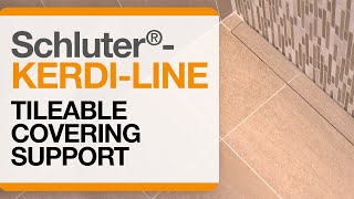 Schluter®-KERDI-LINE Tileable Covering Support