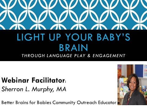 Light Up Your Baby's Brain Through Language Play and Engagement