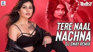 Tere Naal Nachna Remix DJ Sway Mp3 Song Download