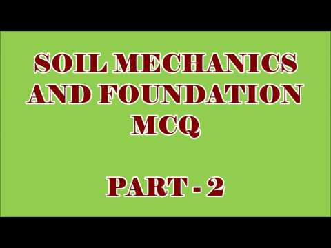 CIVIL ENGG MCQ || SOIL MECHANICS & FOUNDATION ENGG 100 OBJECTIVE QUESTIONS AND ANSWERS || PART - 2