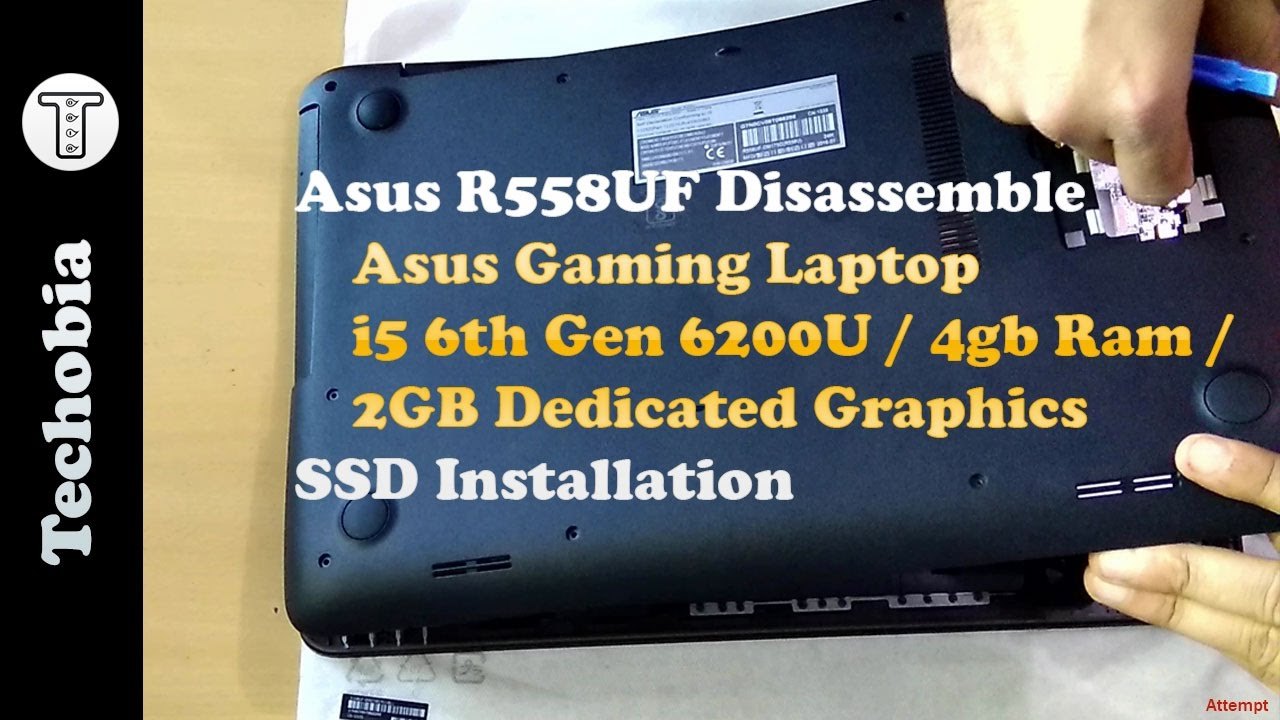 Disassemble Asus R558uf | Asus Gaming Laptop | SSD Drive