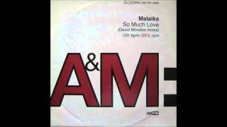 (1992) Malaika - So Much Love [David Morales Dub RMX]