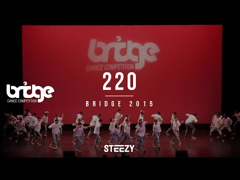 220 1st Place | Bridge 2015 (STEEZY OFFICIAL)