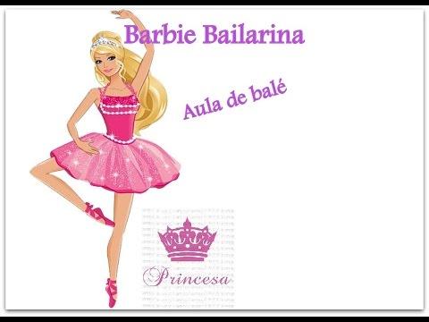 Barbie Bailarina Aula De Bale Youtube