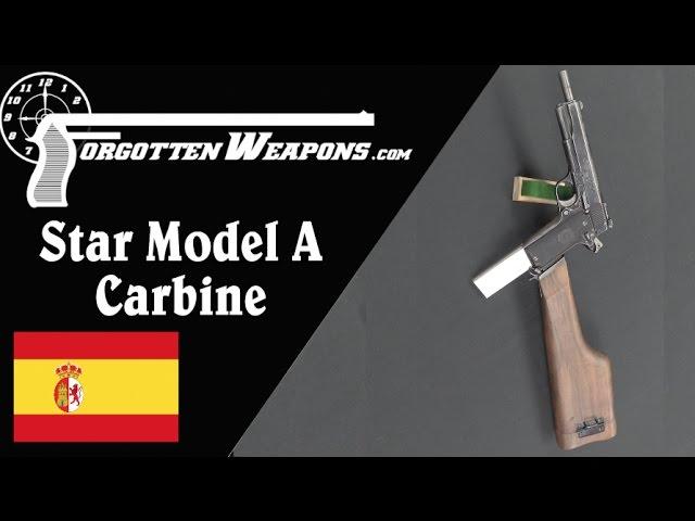 Star Model A Carbine