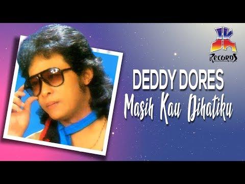 Deddy Dores - Masih Kau Yang Dihatiku