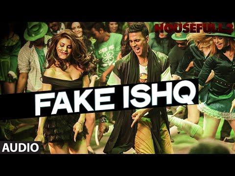 FAKE ISHQ Full Song (AUDIO) | HOUSEFULL 3 | T-Series