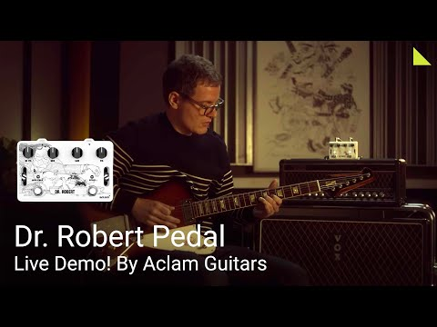 Dr. Robert Pedal - Live Demo! by Aclam Guitars