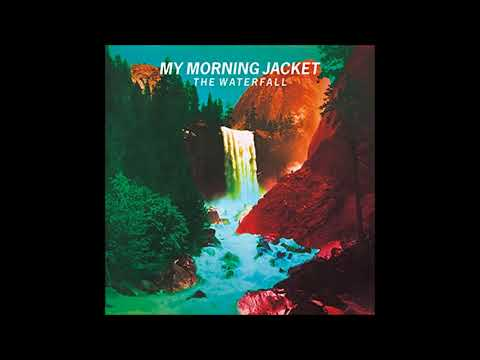 My Morning Jacket - The Waterfall (Full Album)