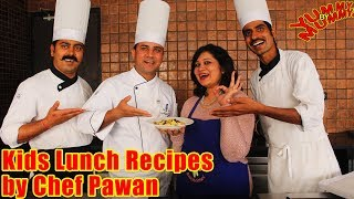 Tasty Recipes for Kids by Chef Pawan of Club Mahindra | A Classic Mom