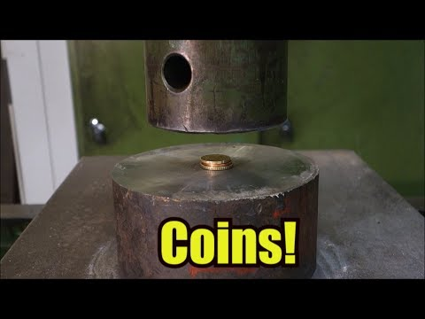 Crushing coins with hydraulic press