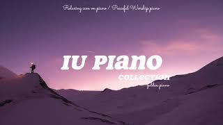 아이유 피아노 모음 • 광고없음 연속재생 • 공부할때 일할때 잠잘때 듣는 음악