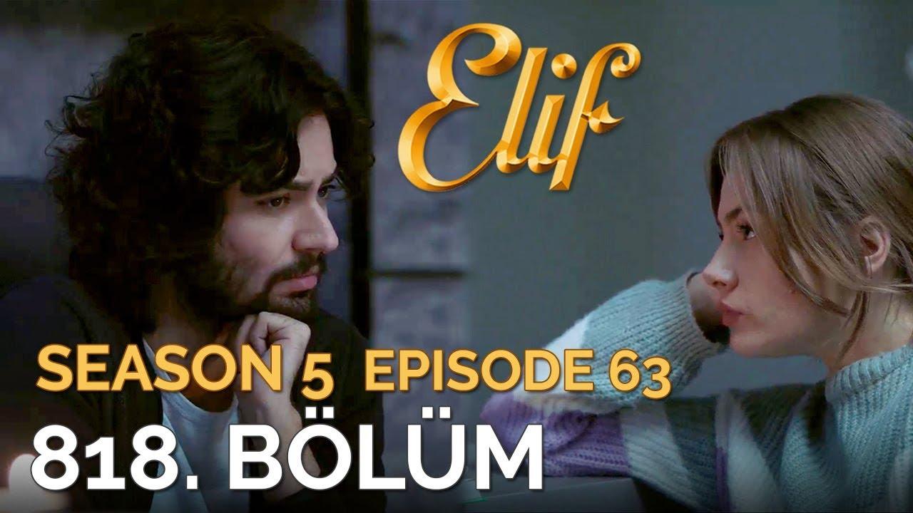 Elif 818  Bölüm | Season 5 Episode 63