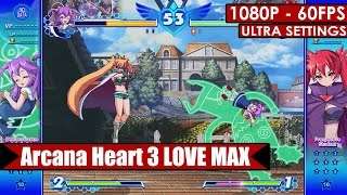 Arcana Heart 3 LOVE MAX gameplay PC HD [1080p/60fps]