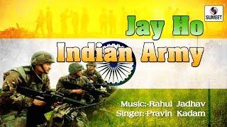 Jai Ho Indian Army - Patriotic Song - Sumeet Music