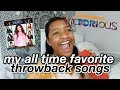 my all time favorite throwback songs you need to hear