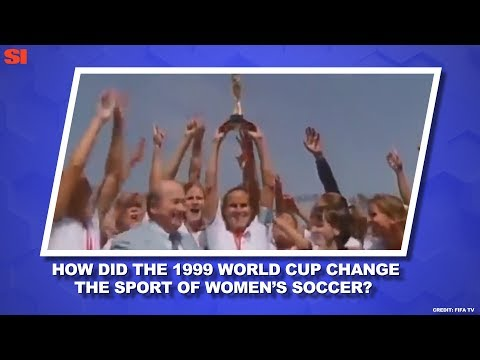 How the '99ers Changed U.S. Soccer | Women's World Cup Daily | Sports Illustrated