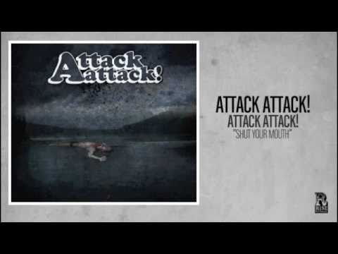 Клип Attack! Attack! - Shut Your Mouth