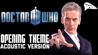 Doctor Who Theme - Acoustic Cover - David Erick Ramos