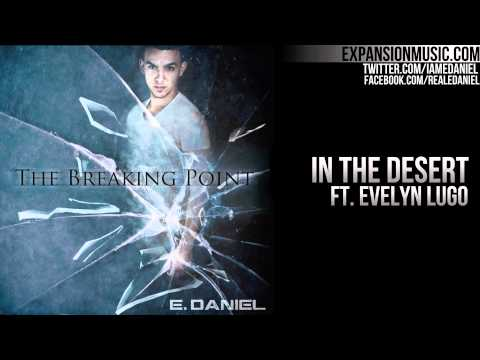 E. Daniel - The Breaking Point Album Preview 10.04.11 (Free Download)