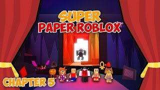 THE THIRD SAGE (Super Paper Roblox: Ch. 5 Part 2)