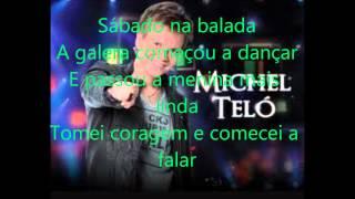 Michel Telo -Ai se eu te pego karaoke con letra
