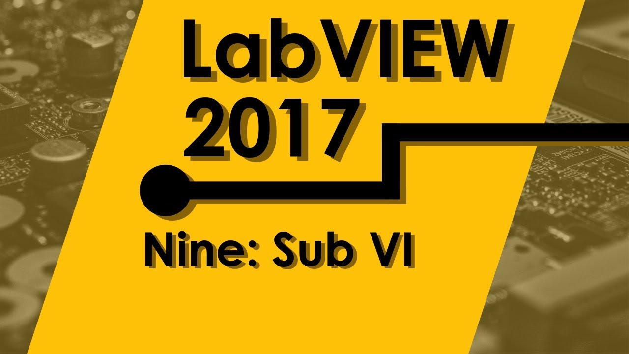 Introduction Course to LabVIEW|| Lesson 9: Sub VI Tutorial