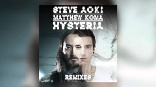 Steve Aoki - Hysteria Feat. Matthew Koma  Dirty Audio Remix   Cover Art