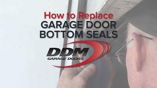 How To Replace Garage Door Bottom Seals