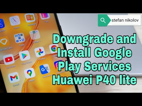 Huawei P40 lite JNY-LX1, Downgrade and install Google Play Services. 1000% Free Working Method.