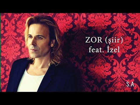 """SONER ARICA """"ZOR"""" (Şiir) feat. İzel"""