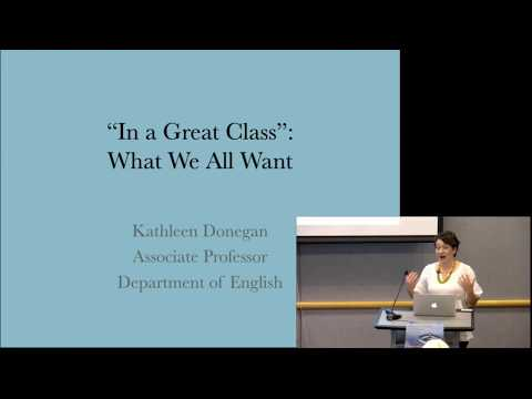 Kathleen Donegan | In a Great Class: What We All Want | Berkeley STIR 2017