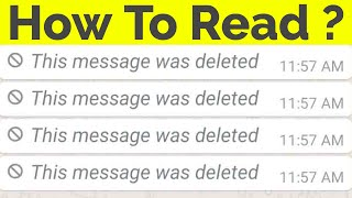 How To Read Deleted Messages On Whatsapp Messenger||This Message Was Deleted thumbnail