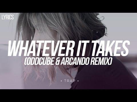 Imagine Dragons - Whatever It Takes (Oddcube & Arcando Remix) [Lyrics in CC]